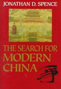 THE SEARCH FOR MODERN CHINA by Jonathan D. Spence - First edition, as stated - 1990 - from Bibliodditiques and Biblio.com