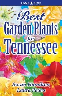 Best Garden Plants for Tennessee