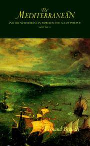The Mediterranean and the Mediterranean World in the Age of Philip II: Two Volumes