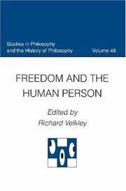 Freedom and the Human Person (Studies in Philosophy and the History of Philosophy)
