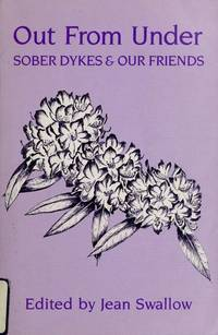 Out From Under: Sober Dykes and Our Friends