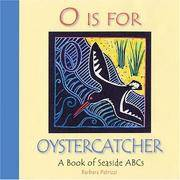 O Is For Oystercatcher: A Book of Seaside ABCs