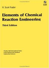 image of Elements of Chemical Reaction Engineering (3rd Edition)