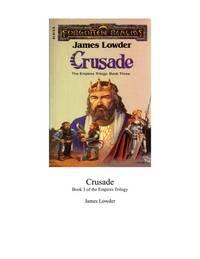 Crusade: The Empires Trilogy Book Three