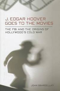 J. Eedgar Hoover Goes to the Movies