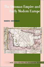 The Ottoman Empire and Early Modern Europe.;  (New Approaches to European History) by  Daniel Goffman - Paperback - 2002 - from J. Hood, Booksellers, inc. and Biblio.com
