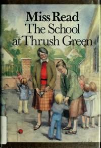 image of The School at Thrush Green (Thrush Green, Book 9)