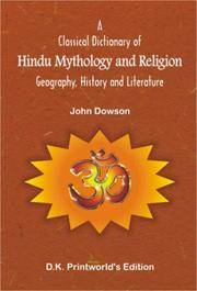 image of A Classical Dictionary of Hindu Mythology and Religion: Geography, History and Literature