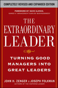 The Extrordinary Leader: turning good managers into great leaders