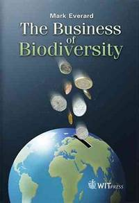 The Business of Biodiversity.