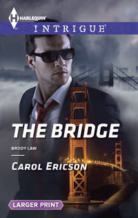 The Bridge: Brody Law (Large Print)