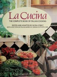 LA Cucina: The Complete Book of Italian Cooking