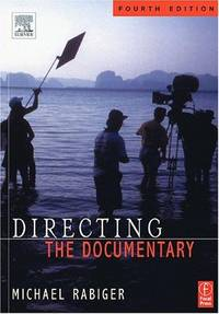 Directing the Documentary, Fourth Edition