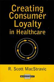Creating Consumer Loyalty in Healthcare