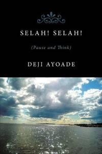 image of Selah! Selah!: Pause And Think