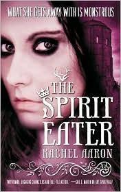 The Spirit Eater (Eli Monpress Book 3)