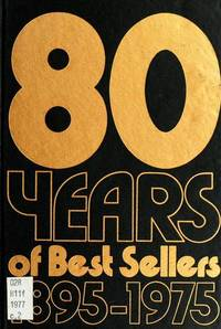 80 YEARS OF BEST SELLERS: 1895-1975