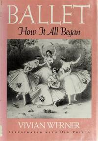 Ballet : How It All Began