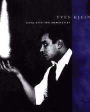 Yves Klein : Long Live the Immaterial