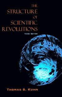 image of The Structure of Scientific Revolutions