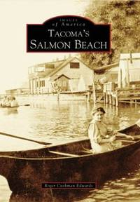 Tacoma's Salmon Beach (Images of America)