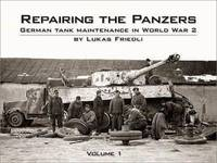 REPAIRING THE PANZERS VOL. 1