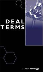 Deal Terms - The Finer Points of Venture Capital Deal Structures, Valuations, Term Sheets, Stock...