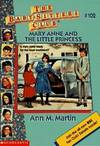image of Mary Anne and the Little Princess (The Baby-Sitters Club #102)
