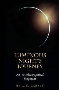 Luminous Night's Journey: An Autobiographical Fragment