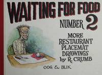 WAITING FOR FOOD. NUMBER 2. MORE RESTAURANT PLACEMAT DRAWINGS BY R. CRUMB.