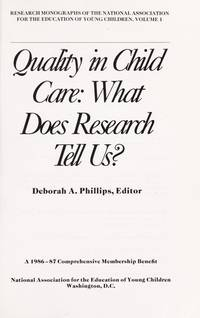 Quality in Child Care: What Does Research Tell Us (Research Monographs of the National...