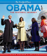 Obama  The Historic Journey: Young Reader's Edition