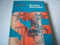 BROTHER BERSERKER