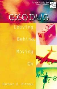 Exodus: Leaving Behind, Moving On