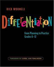 Differentiation: From Planning to Practices, Grades 6-12