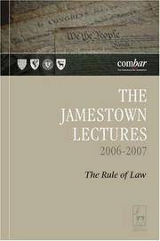 JAMESTOWN LECTURES 2006-2007 THE RULE OF LAW