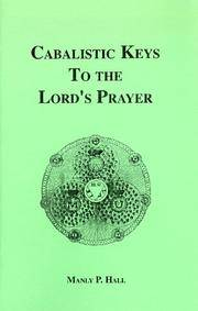 CABALISTIC KEYS TO THE LORDS PRAYER (b)
