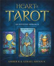 Heart of Tarot an intuitive Approach