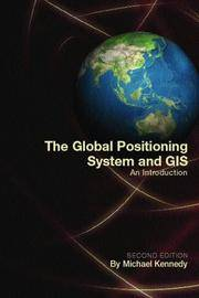 The Global Positioning System and Gis, Second Edition
