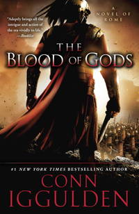 image of The Blood of Gods: A Novel of Rome