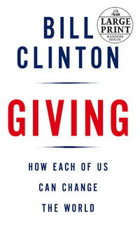 image of Giving: How Each of Us Can Change the World (Random House Large Print)