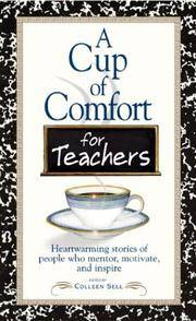 Cup Of Comfort For Teachers by  Colleen Sell - Paperback - from BEST BATES and Biblio.com