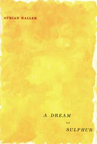 A Dream of Sulphur