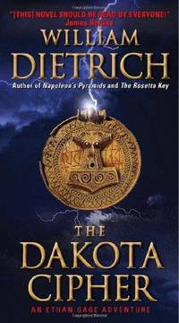 The Dakota Cipher (Ethan Gage Adventures)