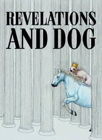 Revelations and Dog: The Book of Revelation