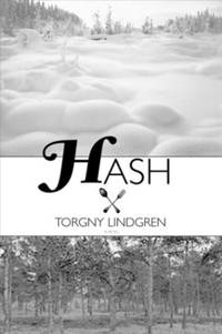 Hash by Torgny Lindgren; The Overlook Press - Hardcover - 2004-02-23 - from Ergodebooks and Biblio.co.uk