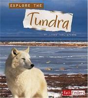 Explore the Tundra (Explore the Biomes)