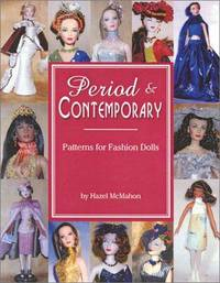 Period & Contemporary: Patterns for Fashion Dolls
