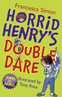 Horrid Henry's Double Dare by NA - Paperback - 2009 - from preownedcdsdvdsgames (SKU: 1098-D-0001)