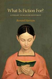 What is fiction for? : literary humanism Restored